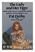The lady and her tiger by Pat Derby, Peter S. Beagle cover image