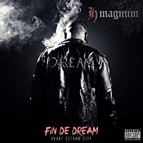 Fin de Dream (feat. Maitre Gims) [Explicit]