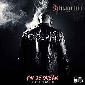 Fin de Dream (feat. Maitre Gims) [Explicit]