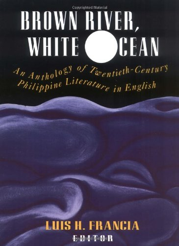 Brown River, White Ocean: An Anthology of...