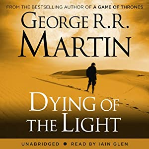 Dying of the Light | [George R. R. Martin]