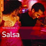 The Rough Guide to Salsa (New Edition)