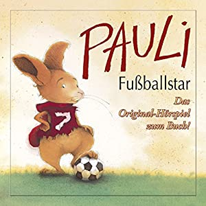 Pauli der Fußballstar Hörspiel