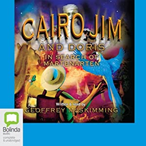 Cairo Jim and Doris in Search of Martenarten Audiobook