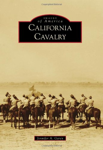 California Cavalry (Images of America)
