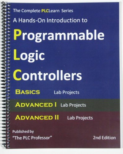 The Complete PLCLearn Series, Basics, Advanced I and Advanced II Lab Project Manuals (The Complete PLCLearn Series, All three Volumes) (Timothy Training Program compare prices)