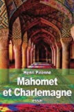 img - for Mahomet et Charlemagne (French Edition) book / textbook / text book