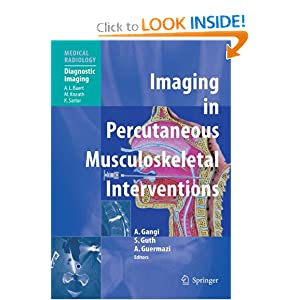 Imaging in Percutaneous Musculoskeletal Interventions (Medical Radiology / Diagnostic Imaging)