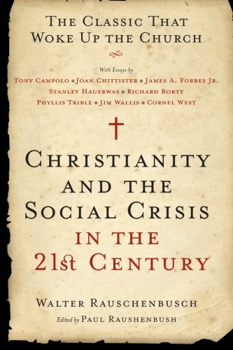 Christianity and the Social Crisis in the 21st Century:...