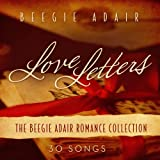 Beegie Adair Love Letters: Romance Collection