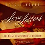 Love Letters: The Beegie Adair Romanc...