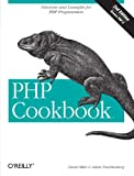 PHP Cookbook: Solutions and Examples for PHP Programmers (0596101015) by Trachtenberg, Adam