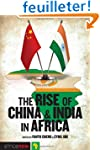 The Rise of China and India in Africa...