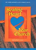 img - for Healing the Heart of Your Church Participant Guide book / textbook / text book