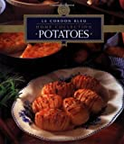 Le Cordon Bleu Chefs Potatoes (Le Cordon Bleu Home Collection)