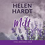 Melt: The Steel Brothers Saga, Book 4 | Helen Hardt