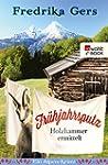 Fr�hjahrsputz: Ein Alpen-Krimi (Holzh...