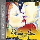 Private Lives: An Intimate Comedy Hörspiel von Noel Coward Gesprochen von: Rosalind Ayres, Marnie Mosiman, Ian Ogilvy, Kristoffer Tabori, Begonya Piazza