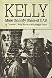 img - for Kelly: More Than My Share of It All book / textbook / text book
