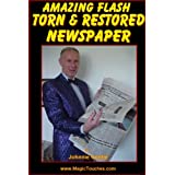 Flash Torn and Restored Newspaper - Amazing Magic Trick (Amazing Magic Tricks)by Johnnie Gentle