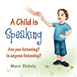 img - for A Child Is Speaking book / textbook / text book