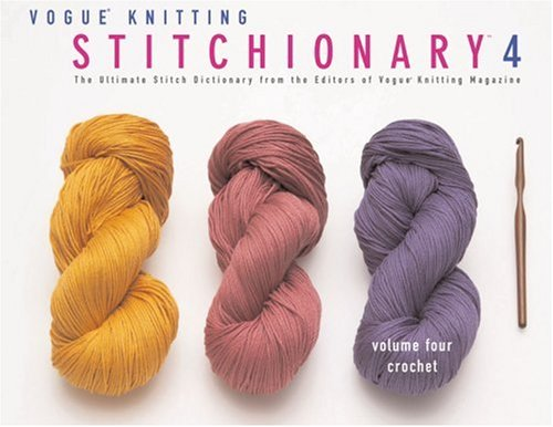 Ebook Download Vogue Knitting Stitchionary Volume Four Crochet