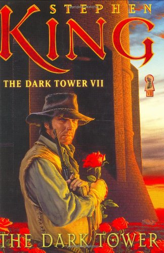 The Dark Tower (The Dark Tower, Book 7)