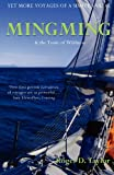 Mingming & the Tonic of Wildness (Voyages of a Simple Sailor)