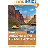 Fodor's Arizona & the Grand Canyon 2013 (Full-color Travel Guide)