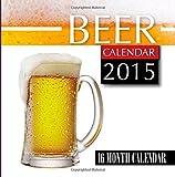 img - for Beer Calendar 2015: 16 Month Calendar book / textbook / text book