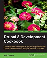 Drupal 8 Development Cookbook Front Cover