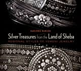 Silver Treasures from the Land of Sheba: Regional Styles of Yemeni Jewelry