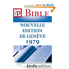 La Sainte Bible - Nouvelle Edition de Gen�ve 1979