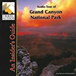 Grand Canyon National Park, Audio Tour: An Insider's Guide | Nancy Rommes,Donald Rommes