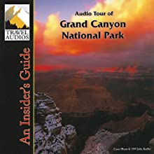 Grand Canyon National Park, Audio Tour: An Insider's Guide  by Nancy Rommes, Donald Rommes Narrated by Jay Cook