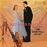 Jazz Goes Dancing / Prom to Prom by Pell, Dave (2004-11-16)