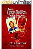 The Vampire Next Door: The True Story of John Crutchley