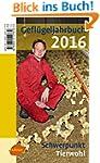 Gefl�geljahrbuch 2016: Schwerpunkt: T...