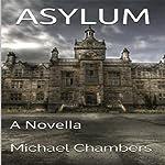 Asylum | Michael Chambers