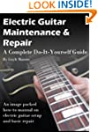 Electric Guitar Maintenance and Repai...