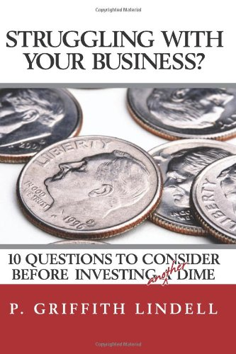 Struggling With Your Business?: 10 Question To