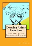 img - for Drawing Anime Emotions: From Zero Step to Professional Drawing (Anime Drawing by Li Shen) (Volume 2) book / textbook / text book
