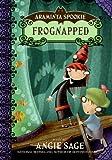 Frognapped (Araminta Spookie)