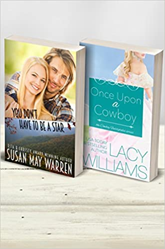 You Don't Have to Be a Star / Once Upon a Cowboy (2-in-1): inspirational romance