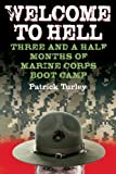 img - for Welcome to Hell: Three and a Half Months of Marine Corps Boot Camp book / textbook / text book