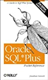 Oracle SQL Plus Pocket Reference: A Guide to SQL*Plus Syntax