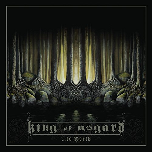 ...to North by King of Asgard (2012-07-31)