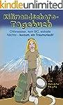 Kilimandscharo-Tagebuch: Chlorwasser,...