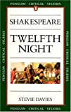 Shakespeare: Twelfth Night (Critical Studies, Penguin)
