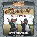 Wolf Pack: Wilderness Series, Book 20 (       UNABRIDGED) by David Thompson Narrated by Rusty Nelson